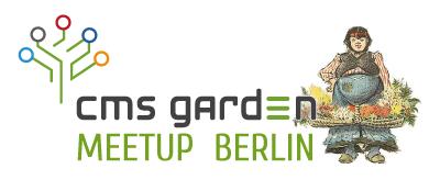 CMS Garden Meetup Berlin